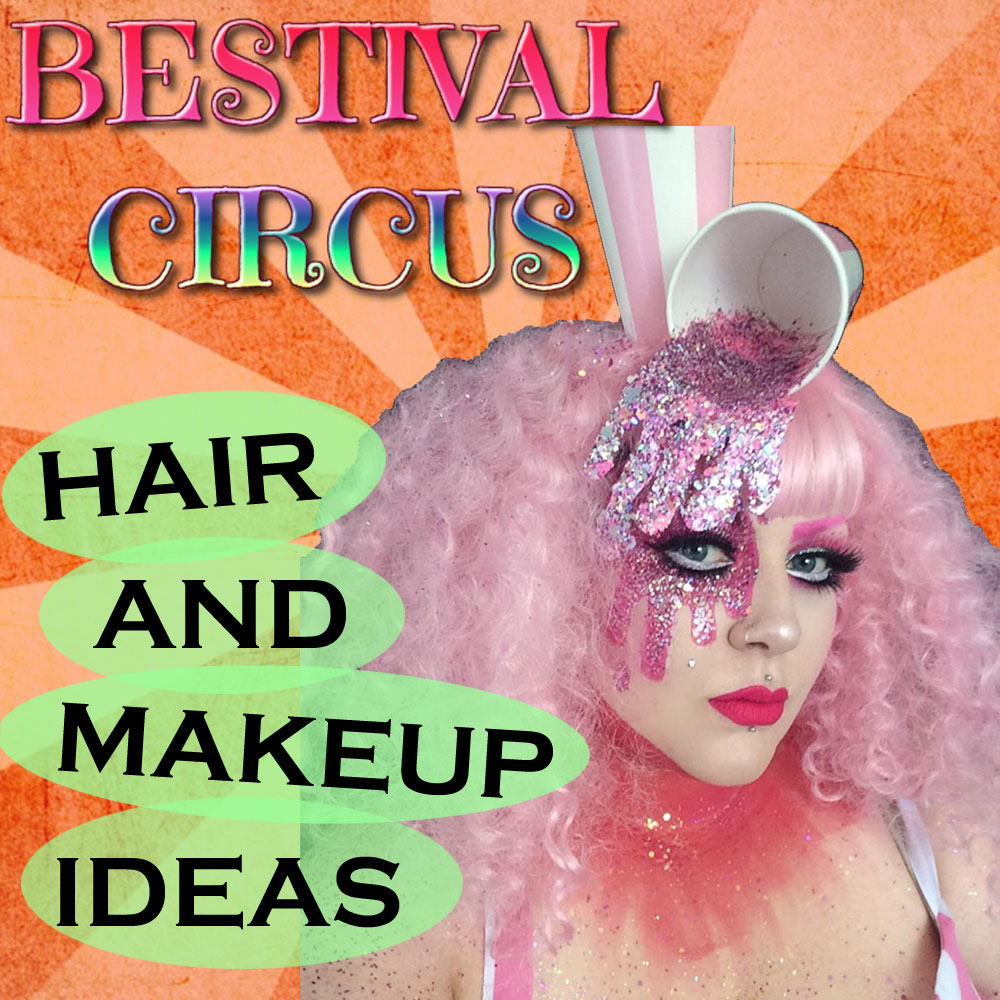 Bestival Circus Hair and Makeup Ideas