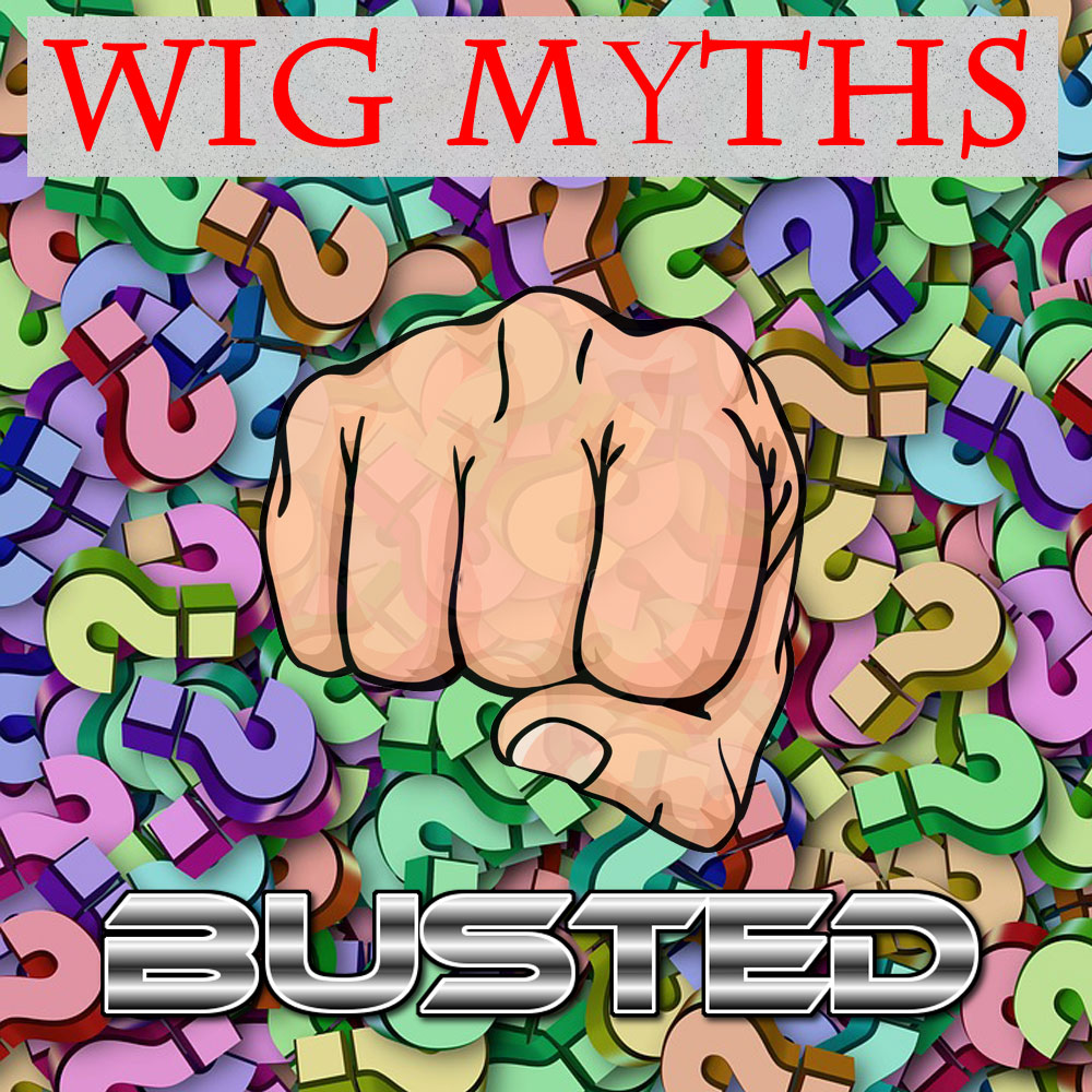Guide To Wigs Myths and Misconceptions